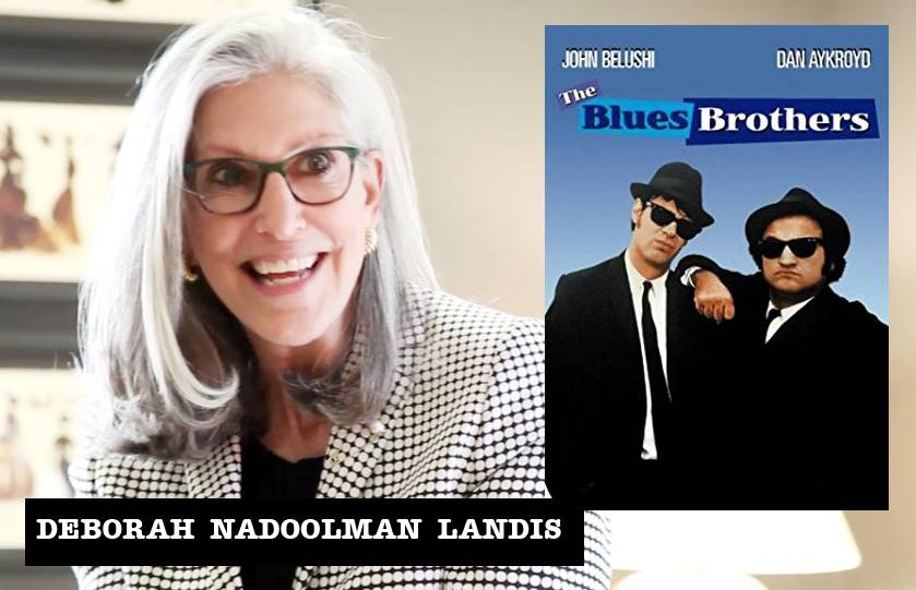 "EPISODE 6 – DEBORAH LANDIS, COSTUME DESIGNER ""THE BLUES BROTHERS"""