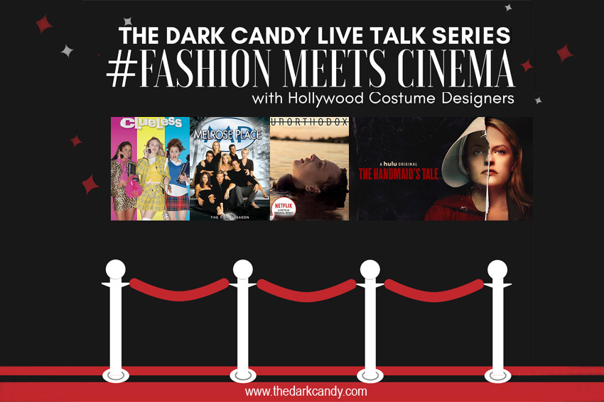 #FashionMeetsCinema, TheDarkCandy Live Talk Series