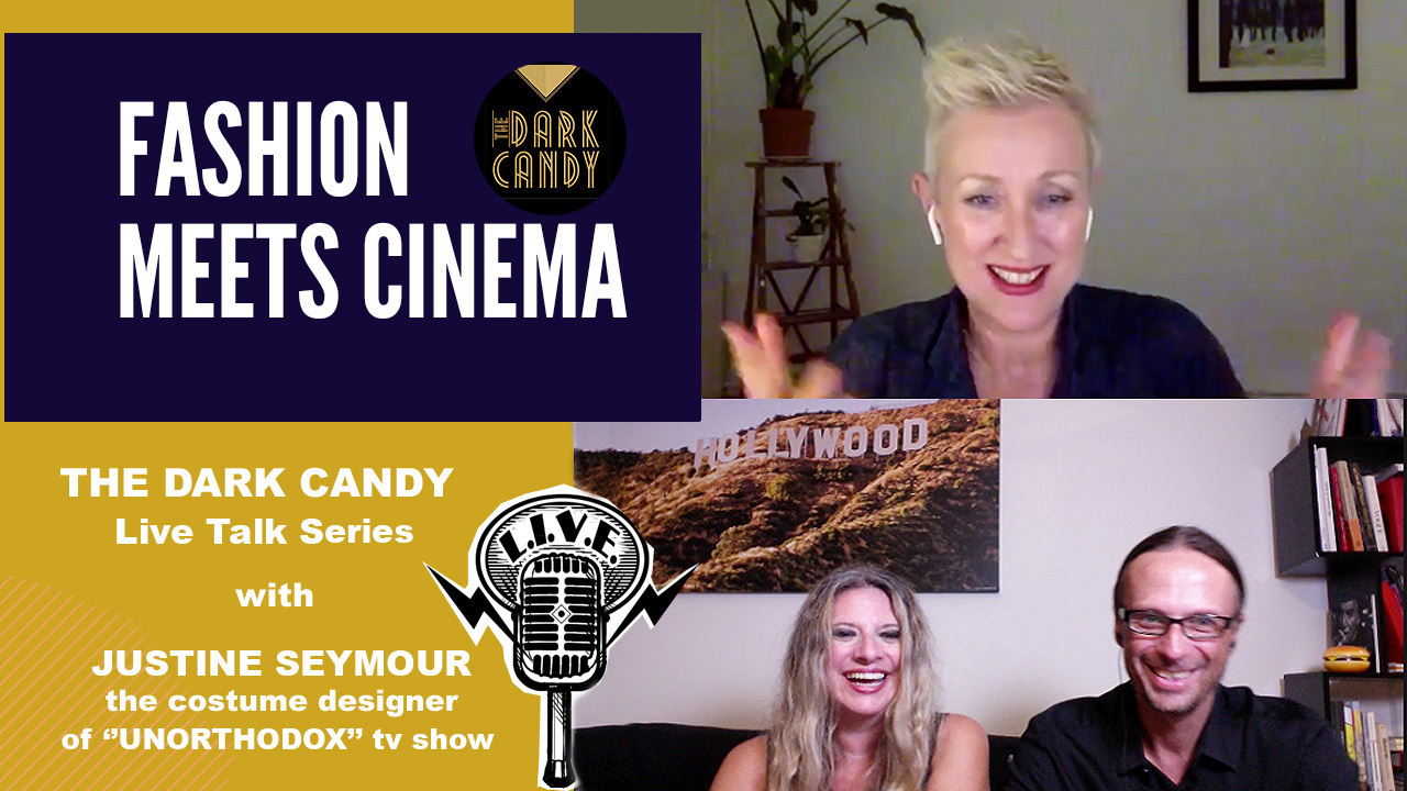 """THE DARK CANDY'S #FASHIONMEETSCINEMA LIVE TALKS: JUSTINE SEYMOUR AND THE COSTUMES OF """"UNORTHODOX"""""""