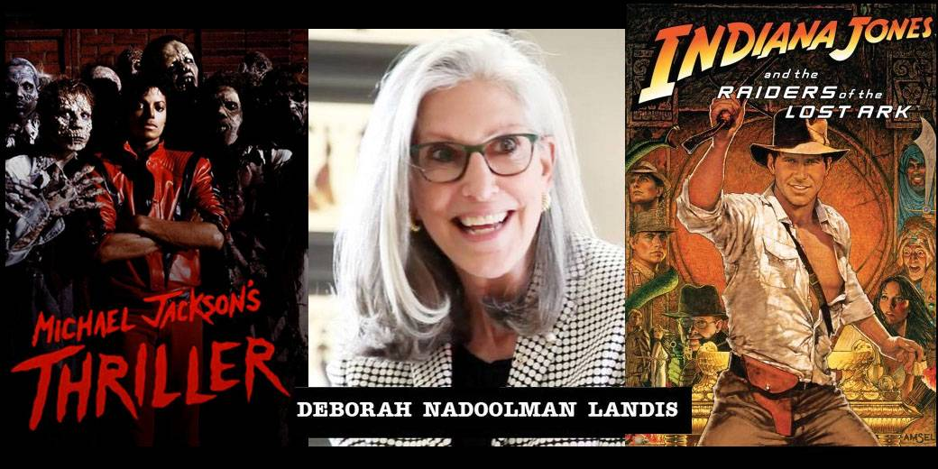 "EPISODE 8 – DEBORAH LANDIS, COSTUME DESIGNER ""INDIANA JONES"" & MICHAEL JACKSON'S ""THRILLER"""